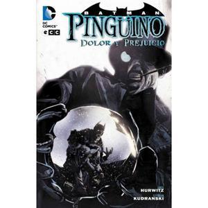 Batman: Pinguino Dolor Y Prejuicio