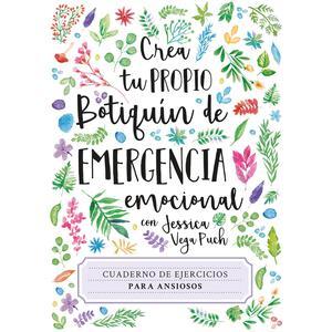 Crea Tu Propio Botiquín De Emergencia: Cuaderno De Ejercicios