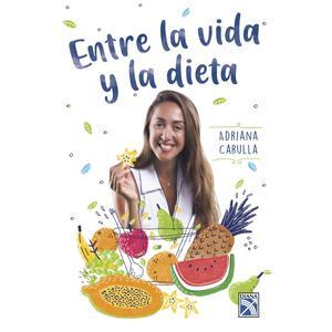Entre La Vida Y La Dieta