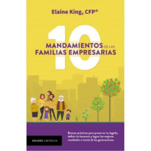 Los 10 Mandamientos De Las Familias Empr