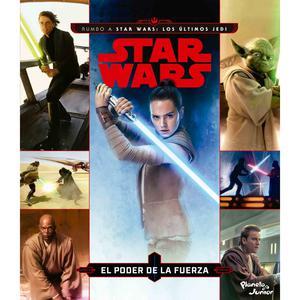 Los Últimos Jedi: El Poder De La Fuerza - Star Wars