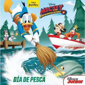 Mickey Y Los Superpiloto  Día De Pesca - Pequecuentos