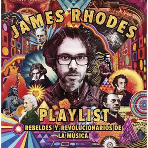 Playlist. Rebeldes Y Revolucionarios