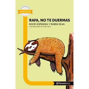 Rafa No Te Duermas