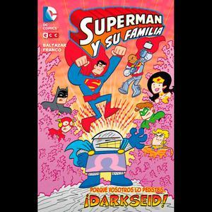 Superman Y Su Familia: Darkseid (Ecc Com