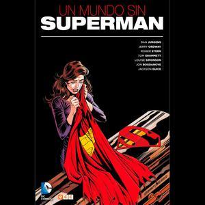 Un Mundo Sin Superman (Ecc Comics)